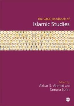 The SAGE Handbook of Islamic Studies