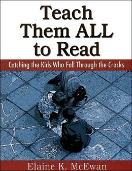 Teach Them ALL to Read: Catching the Kids Who Fall Through the Cracks