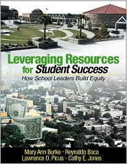 Leveraging Resources for Student Success: How School Leaders Build Equity