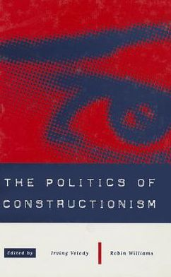 The Politics of Constructionism