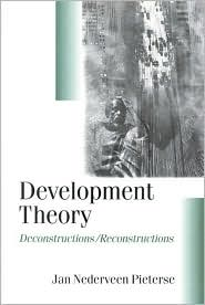 Development Theory: Deconstructions/Reconstructions