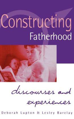 Constructing Fatherhood