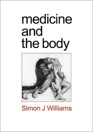 Medicine and the Body