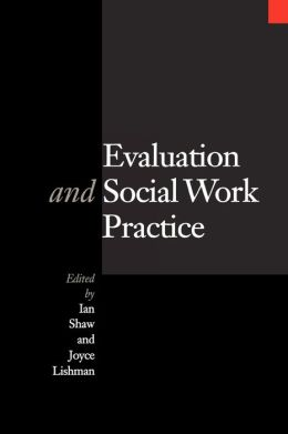 Evaluation and Social Work Practice