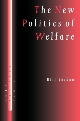 The New Politics of Welfare: Social Justice in a Global Context