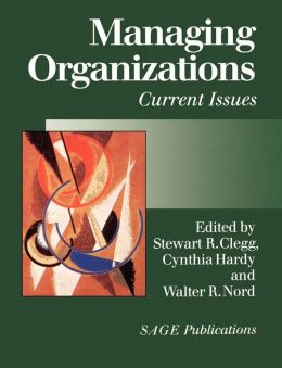 Managing Organizations: Current Issues