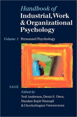 Handbook of Industrial, Work & Organizational Psychology: Volume 1: Personnel Psychology