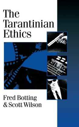 The Tarantinian Ethics