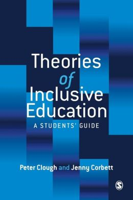 Theories of Inclusive Education: A Student's Guide