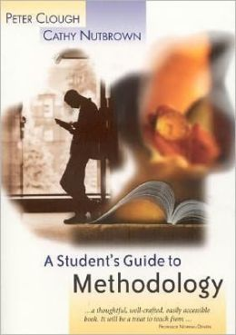 A Student's Guide to Methodology: Justifying Enquiry