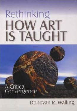Rethinking How Art Is Taught: A Critical Convergence