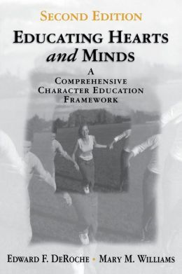 Educating Hearts and Minds: A Comprehensive Character Education Framework