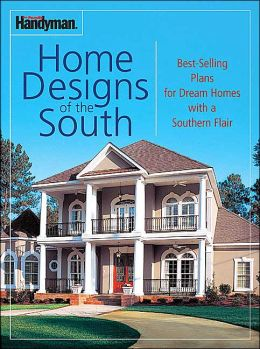 The Family Handyman Southern Accents Home Plans