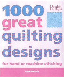 1000 Great Quilting Designs