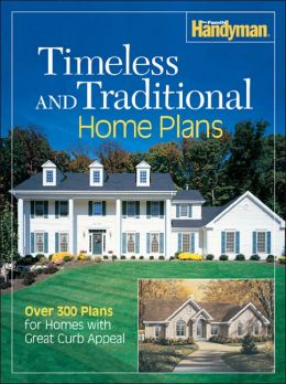 Family handyman timeless traditional home plans over 300 for Family handyman house plans