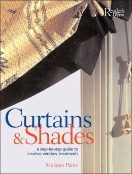 Curtains and Shades: A Step-by-step Guide to Creative Window Treatments