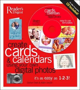 Create Gift Cards and Calendars Using Your Own Digital Photos: It's as Easy as 1-2-3!
