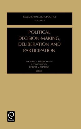 Political Decision-Making, Deliberation and Participation