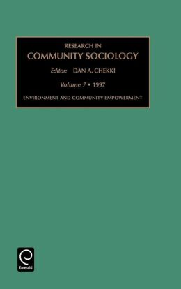 Research in Community Sociology: Environment and Community Development Vol 7