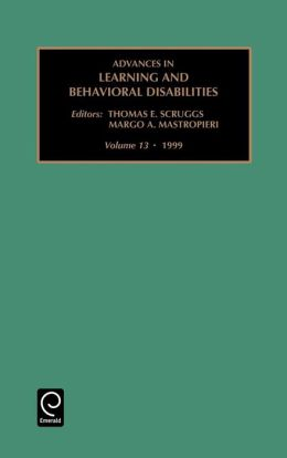 Advances in Learning and Behavioral Disabilities: Vol 13