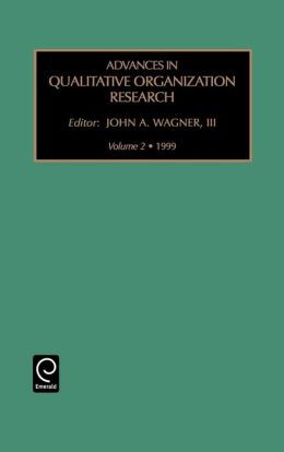 Advances in Qualitative Organization Research: Vol 2