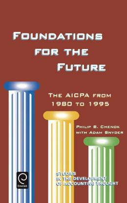 Foundations for the Future: The AICPA from 1980 to 1995
