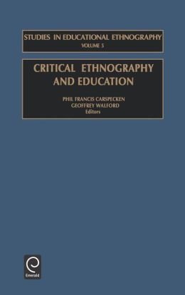 Critical Ethnography and Education