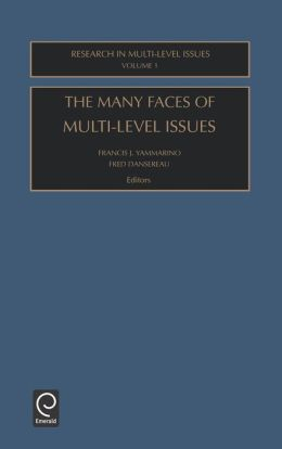 The Many Faces of Multi-Level Issues: Volume 1