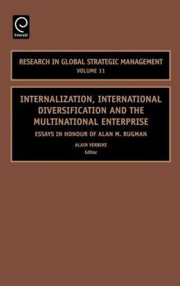 Internalization, International Diversification And The Multinational Enterprise