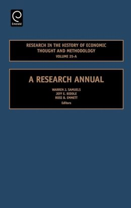 Research In The History Of Economic Thought And Methodology Volume 25-A
