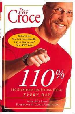 110%: 110 Strategies for Feeling Great Every Day!