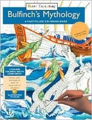 Bulfinch's Mythology: A Fact-Filled Coloring Book with 57 Illustrations to Color(Start Exploring Series)