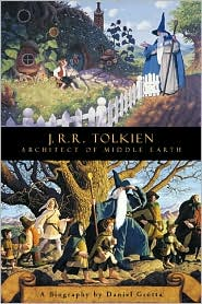 J. R. R. Tolkien: Architect of Middle Earth: A Biography