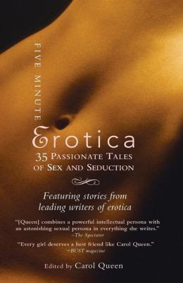 Five-Minute Erotica: 35 Passionate Tales of Sex and Seduction