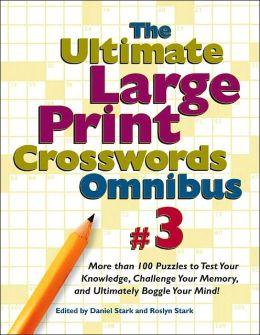 Ultimate Large Print Crosswords Omnibus #3