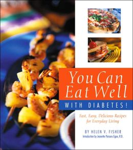 You Can Eat Well with Diabetes!