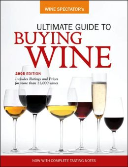 Wine Spectator Ultimate Guide to Buying Wine