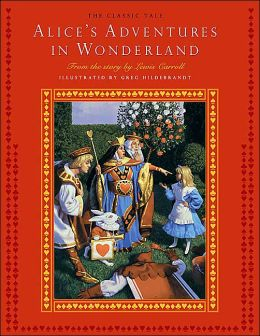 Alice's Adventures in Wonderland: The Classic Tale