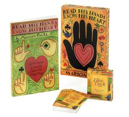 Read His Hands, Know His Heart: Use the Secrets of Hand Reading for a Better Relationship with Your Man
