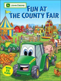 Fun at the County Fair (John Deere Children's Series)