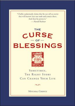 The Curse of Blessings: Sometimes, the Right Story Can Change Your Life
