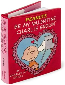 Be My Valentine, Charlie Brown Little Gift Book