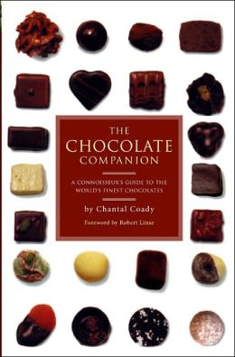 Chocolate Companion: A Connoisseur's Guide to the World's Finest Chocolates