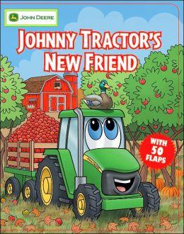 Johnny Tractor's New Friend (John Deere Children's Series)