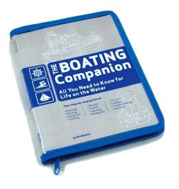 The Boating Companion: All You Need to Know for Life on the Water