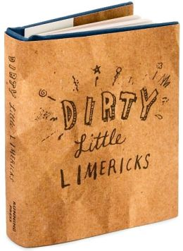 Dirty Little Limericks Little Gift Book