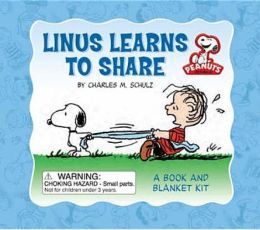 Linus Learns to Share: A Book and Blanket Kit