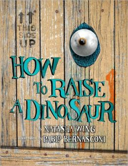 How to Raise a Dinosaur