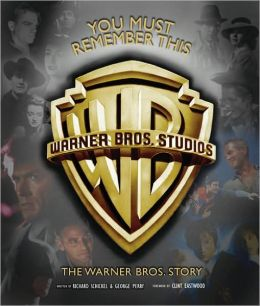 You Must Remember This: The Warner Brothers Story