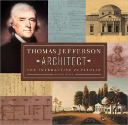 Thomas Jefferson - Architect: The Interactive Portfolio